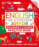 English For Everyone Junior Beginner S Practice Book