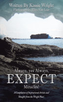 Always  Yes Always  Expect Miracles