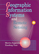 Geographic Information Systems and Remote Sensing
