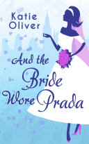 And The Bride Wore Prada (Marrying Mr Darcy, Book 1) Pdf/ePub eBook
