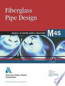 Fiberglass Pipe Design  2nd Ed   M45