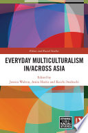 Everyday Multiculturalism In Across Asia