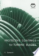Protective Coatings for Turbine Blades Book