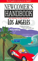 Newcomer s Handbook For Moving To And Living In Los Angeles