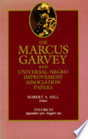 The Marcus Garvey and Universal Negro Improvement Association Papers, Vol. III  : September 1920-August 1921
