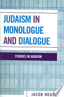 Judaism In Monologue And Dialogue