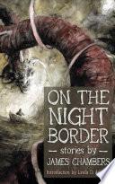 On the Night Border