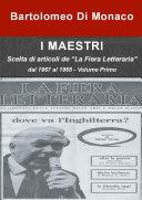 """I Maestri - Scelta di articoli de """"La fiera letteraria"""" dal 1967 al 1968 – Volume Primo"""