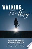 Walking The Way Book PDF