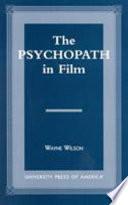 The Psychopath in Film