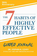 The 7 Habits of Highly Effective People 30th Anniversary Guided Journal Book