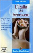 L'Italia del benessere