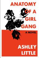 Anatomy of a Girl Gang Pdf/ePub eBook
