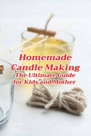 Homemade Candle Making