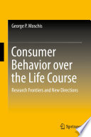 Consumer Behavior over the Life Course