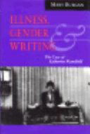 Illness, gender, and writing