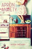 Apron Anxiety Pdf/ePub eBook