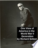 One View of America in the World War II Generation