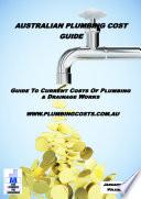 Australian Plumbing Cost Guide 2020 Edition