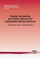 Energy Harvesting and Power Delivery for Implantable Medical Devices