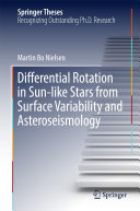Differential Rotation in Sun like Stars from Surface Variability and Asteroseismology