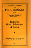 Proceedings Of The Annual Convention Of The California State Federation Of Labor