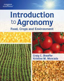 Introduction to Agronomy, Food, Crops, and Environment