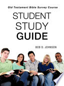 Student Study Guide  Old Testament Bible Survey Course Book PDF