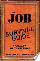 Your Job Survival Guide