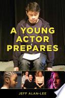 A Young Actor Prepares