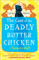 The Case of the Deadly Butter Chicken Pdf/ePub eBook