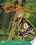 Watch a Butterfly Grow