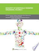 Biosafety of Genetically Modified Organisms  Volume II