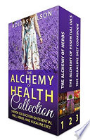The Alchemy of Health Collection