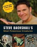 Steve Backshall s Most Poisonous Creatures