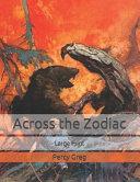 Across The Zodiac