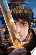 The Percy Jackson and the Olympians  Last Olympian  The Graphic Novel
