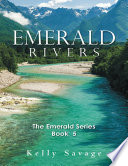 Emerald Rivers The Emerald Series Book Five