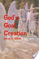 God s Goal In Creation