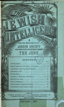 Jewish Intelligence  and Monthly Account of the Proceedings of the London Society for Promoting Christianity Amongst the Jews