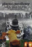 Plague  Pestilence  and the Pursuit of Power Book PDF