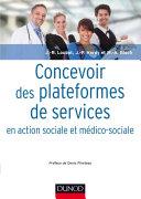 Pdf Concevoir des plateformes de services en action sociale et médico-sociale Telecharger