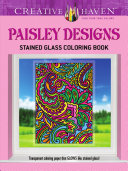 Pdf Creative Haven Paisley Designs Stained Glass Coloring Book