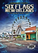 Six Flags New Orleans: The Ruined Theme Park Pdf