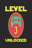 Level 3 Unlocked  Funny 3rd Birthday Password Logbook