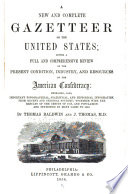 A New And Complete Gazetteer Of The United States Book PDF