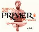Ashtanga Yoga Primer   2nd Edition