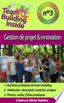 Team Building inside n°3 - gestion de projet & innovation