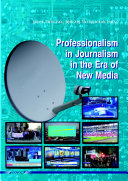 Professionalism in journalism in the era of new media