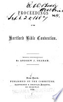 Proceedings Of The Hartford Bible Convention